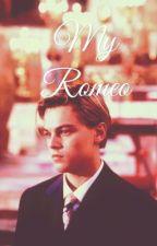 My romeo ( a Leonardo DiCaprio fanfiction) by crazydicapriolover