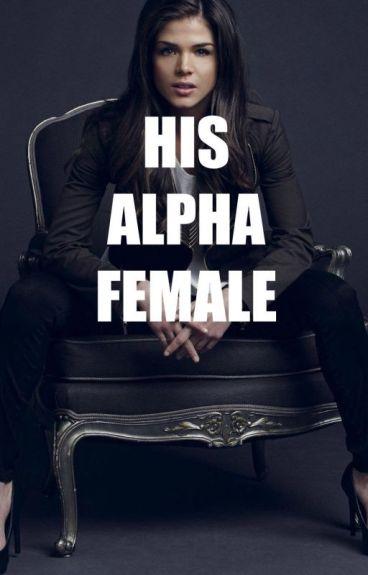 His Alpha Female