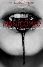 Manicomio by burladoraderegras87
