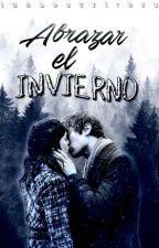 Abrazar el invierno by iUnaEscritora