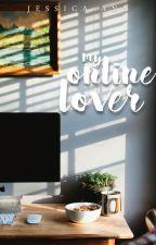 My Online Lover by jessxcaann