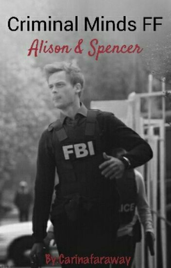 Criminal Minds FF Spencer Reid #Watty2016 ♡