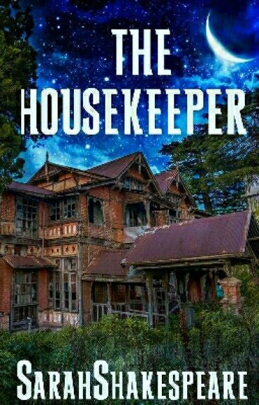 The Housekeeper by SarahShakespeare