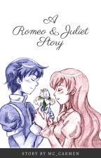 A Romeo and Juliet Story by nerdiiest