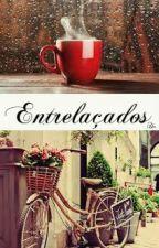 Entrelaçados by Karolinedc