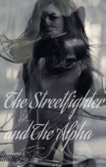 The Streetfighter and The Alpha