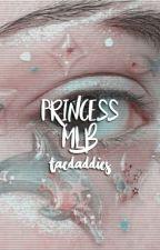 My Princess (ON HIATUS)  by SugaAndSpicee