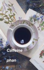 Caffeine (Phan) by satellitedan