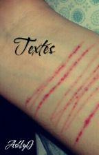 ~ Textes ~ by Brxken_home
