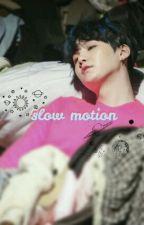 slow motion → yoonmin by haerisshi