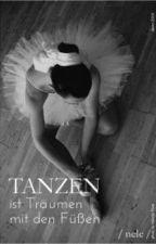 Tanzen ist Träumen mit den Füßen by xneele