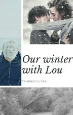 Our Winter With Lou- [ larry ] HIATUS by larryrising