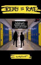 Remy & Rae ( Teen LESBIAN) by albgotwords