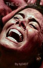 The Cannibal by LuckyCharmofGirls
