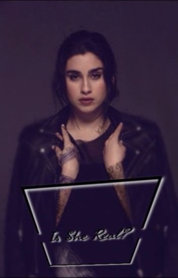 Is She Real? (Lauren/You)