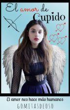 El amor de Cupido by gomitasdeoso
