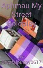 Aphmau My Street Roleplay by Cryztalpuppy0617
