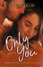 Only you  Onhold by CylineKim