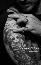 Dear Adam by jawdroppingluke