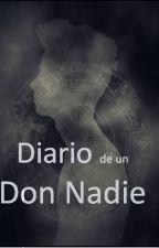 Diario de un Don Nadie by HenaoY
