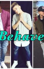 Behave (TBD Story) #1 by mindlesschicklover