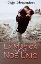 La Música Que Nos Unió  by LeslieMorgenstern