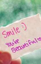Smile, your beautiful by sandra_o2
