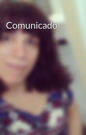 Comunicado by A_Cruz