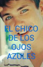 EL CHICO DE LOS OJOS AZULES by NATSUKI6878