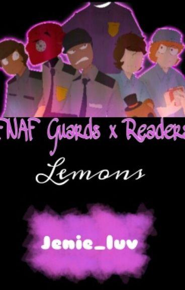 FNAF Security Guards X Reader LEMONS