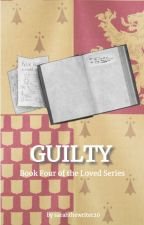Guilty :||: Lily Potter, Harry Potter's Twin Sister Book 4 by 19hoadleys