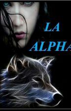 LA ALPHA  by Girl-bad02