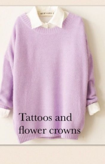 Tattoos and flower crowns