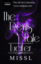 The Devils Tale : Lucifer by MissLStories