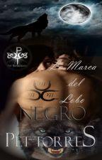 La Marca del Lobo Negro by pettorres