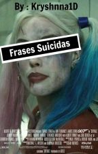 Frases Suicidas by kryshnna1D