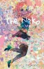 The Neko Girl [Completed] [Somewhat Under Editing] by StormyCloudxX