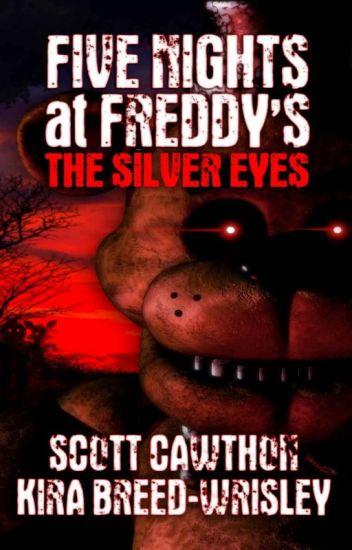 Five Nights At Freddy S The Silver Eyes Español Traduccion