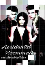 Accidental Roommates ✶ Twilight Fanfiction // on hiatus // by CreativeStoryteller
