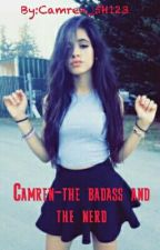 Camren-The Badass And The Nerd by Camren_5H123
