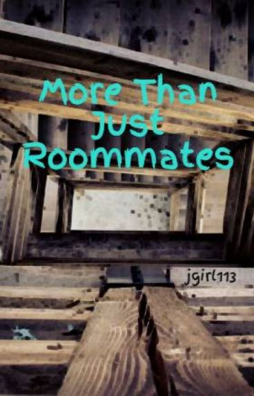 More Than Just Roommates (Book 1)