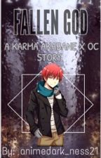 Fallen God (Karma Akabane x OC) *on hold* by animedark_ness21