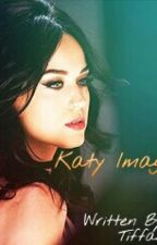 Katy Perry Imagines by BreakfastAtTiffanyJs