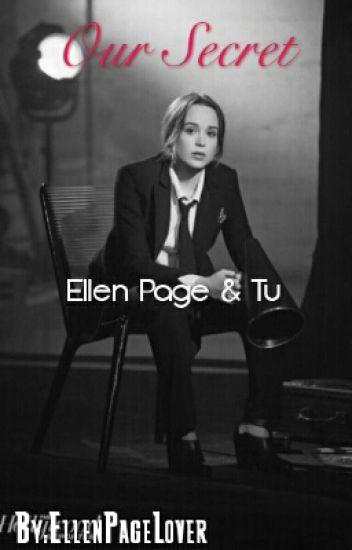 """""""Our Secret"""" Ellen Page & Tu"""