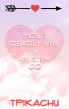 Mc's 7 Deadly Sins x Reader/OC by TPikachu