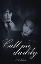 Call Me Daddy | SeHo by KimZarah