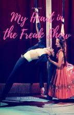 My Heart In the Freak Show. #Short story. #Chicklit by TerraBeilman
