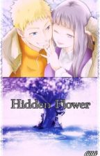 Hidden Flower(Naruhina) by xxshirousagi