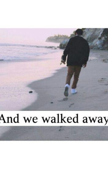 And We Walked Away (Jovani Jara)
