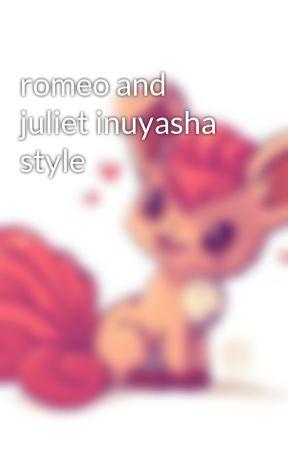 romeo and juliet inuyasha style by Terezi_413